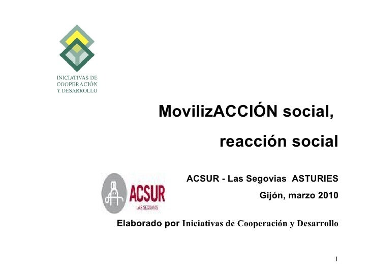 MovilizACCIÓN social,                        reacción social                ACSUR - Las Segovias ASTURIES                 ...