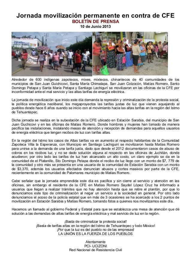 Jornada movilización permanente en contra de CFEBOLETÍN DE PRENSA10 de Junio 2013Alrededor de 600 indígenas zapotecos, mix...