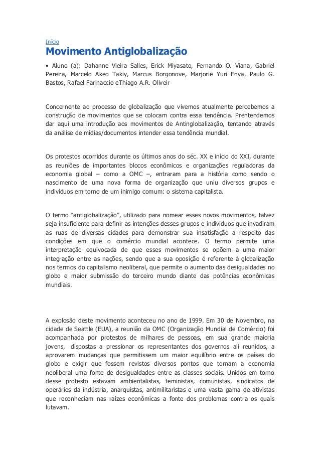 Início Movimento Antiglobalização • Aluno (a): Dahanne Vieira Salles, Erick Miyasato, Fernando O. Viana, Gabriel Pereira, ...
