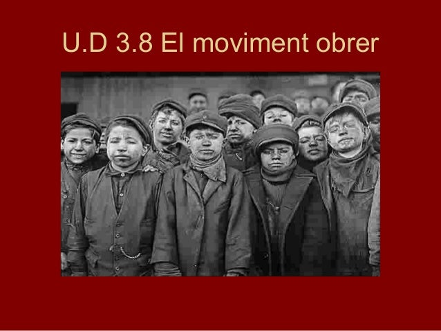 U.D 3.8 El moviment obrer