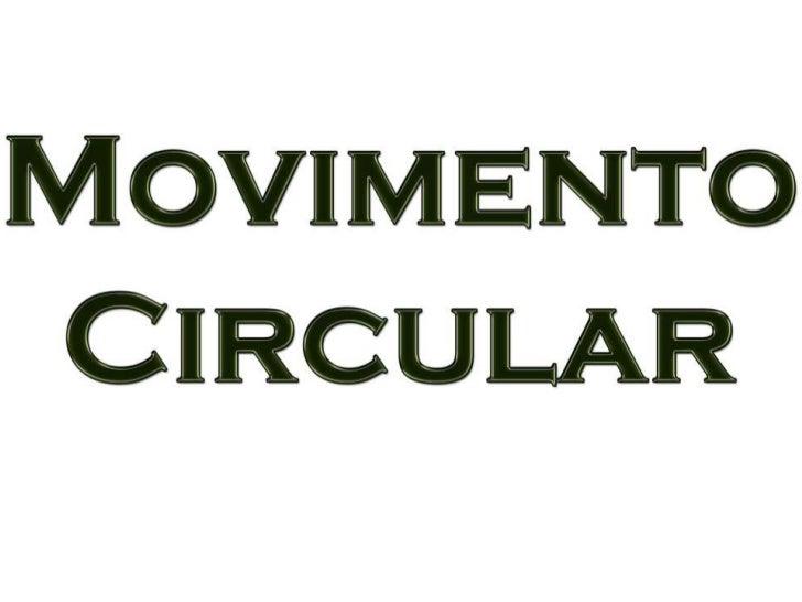 """Em Física o """"Movimento Circular"""", é um tipo de movimento que descreve um trajetória circular, podendo ser uma circunferênc..."""