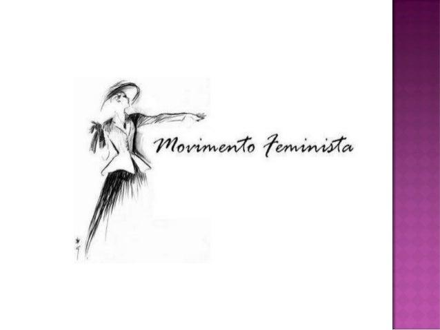 É um movimento que tem origem no ano de 1848, na convenção dos direitos da mulher em Nova Iorque.