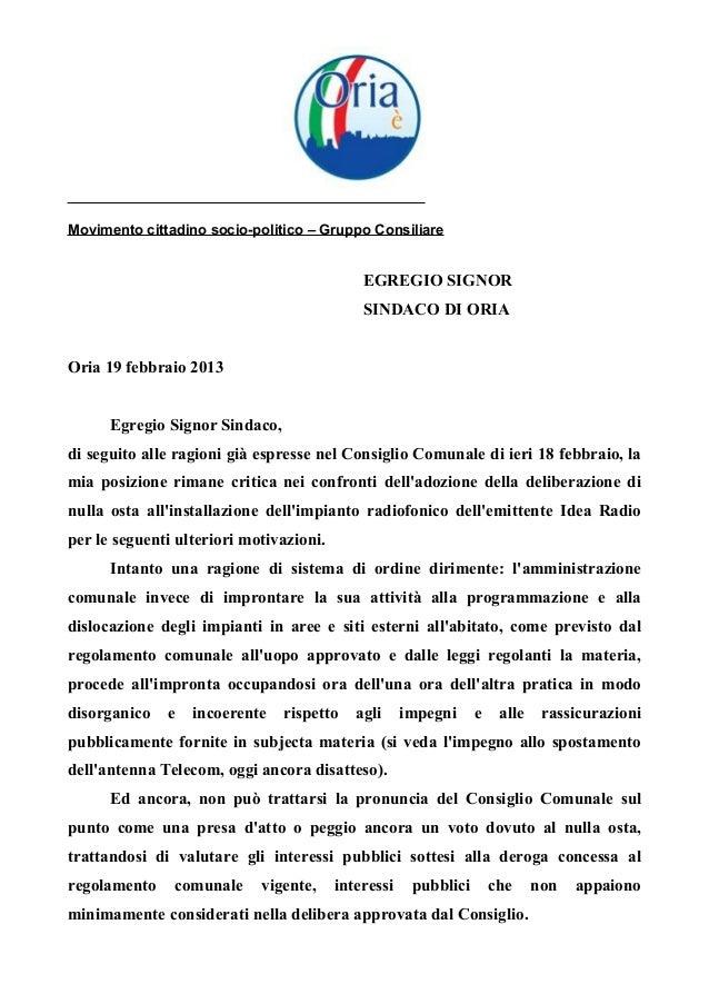 Movimento cittadino socio-politico – Gruppo ConsiliareEGREGIO SIGNORSINDACO DI ORIAOria 19 febbraio 2013Egregio Signor Sin...