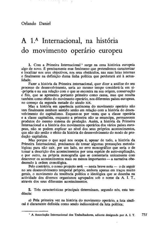 Orlando Daniel A l.A Internacional, na história do movimento operário europeu 1. Com a Primeira Internacional1 surge na ce...