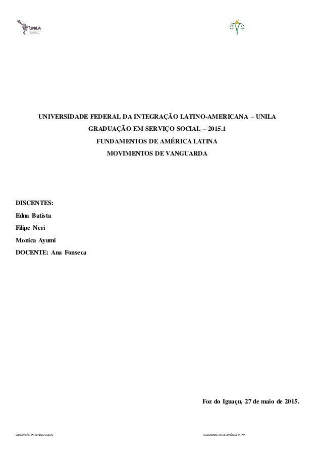 GRADUAÇÃO EM SERVIÇO SOCIAL FUNDAMENTOS DE AMÉRICA LATINA UNIVERSIDADE FEDERAL DA INTEGRAÇÃO LATINO-AMERICANA – UNILA GRAD...