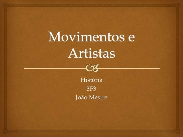 História 3P3 João Mestre