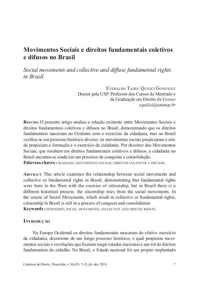 7  Cadernos de Direito, Piracicaba, v. 10(19): 7-19, jul.-dez. 2010  Movimentos Sociais e direitos fundamentais coletivos ...