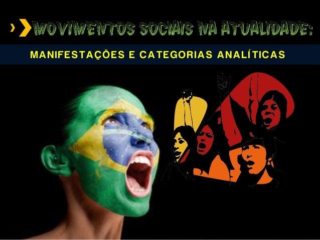 MANIFESTAÇÕES E CATEGORIAS ANALÍTICAS