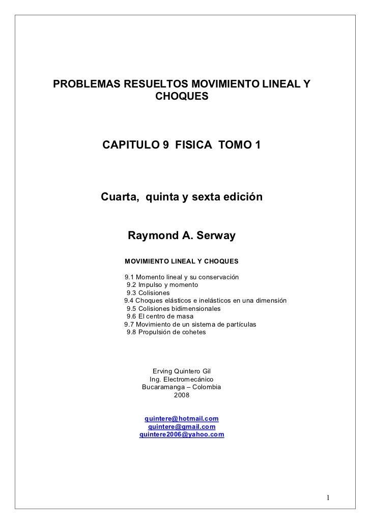 PROBLEMAS RESUELTOS MOVIMIENTO LINEAL Y              CHOQUES       CAPITULO 9 FISICA TOMO 1       Cuarta, quinta y sexta e...