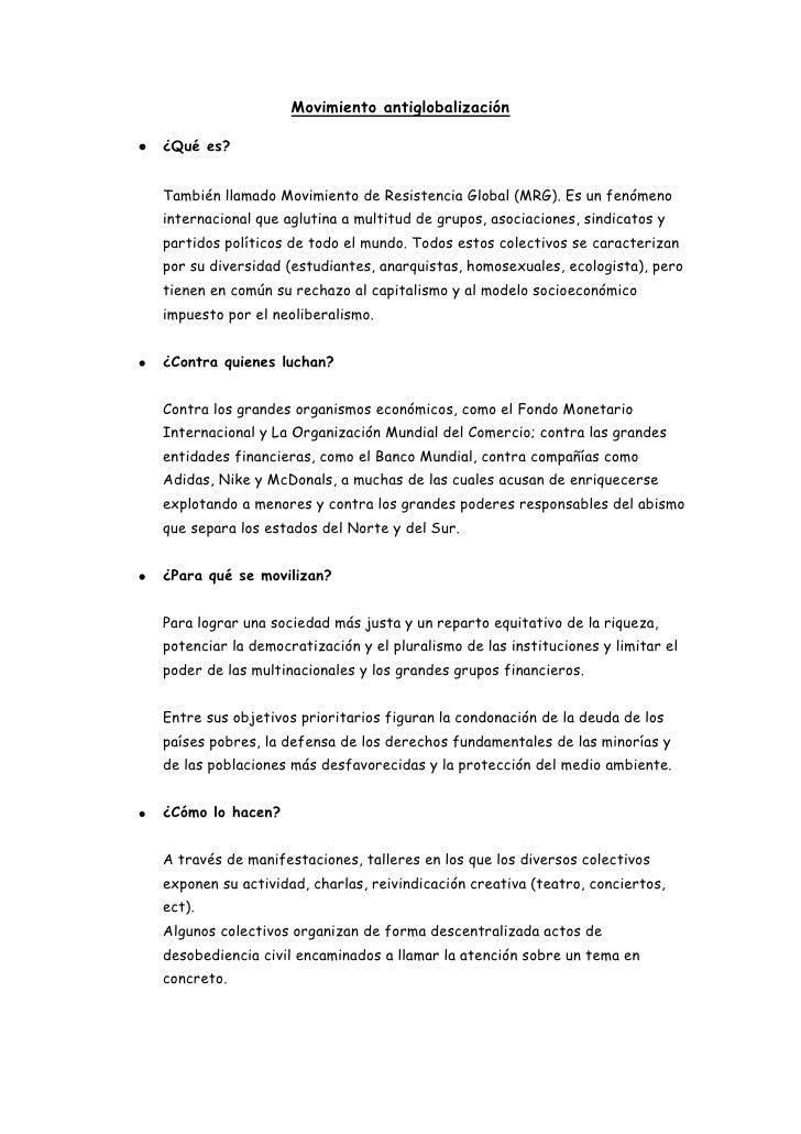 Movimiento antiglobalización<br />¿Qué es?<br />También llamado Movimiento de Resistencia Global (MRG). Es un fenómeno int...
