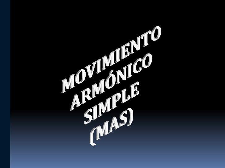  Movimiento que se repite a intervalos iguales llamados  intervalos periódicos. La partícula se mueve en un sentido y ot...