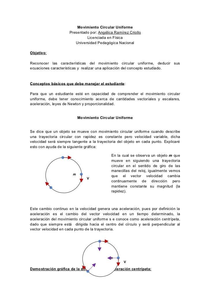 Movimiento Circular Uniforme                      Presentado por: Angélica Ramírez Criollo                               L...