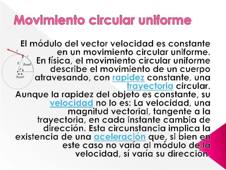    El ángulo abarcado en un movimiento circular es    igual al cociente entre la longitud del arco de    circunferencia r...
