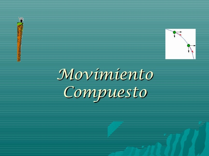 MovimientoCompuesto