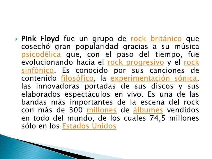 Pink Floyd fue un grupo de rock británico que cosechó gran popularidad gracias a su música psicodélica que, con el paso de...