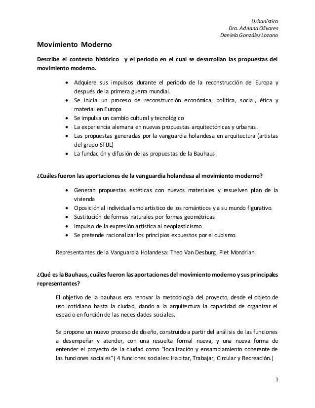 Urbanística Dra. Adriana Olivares Daniela GonzálezLozano 1 Movimiento Moderno Describe el contexto histórico y el periodo ...