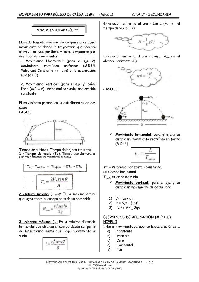 """MOVIMIENTO PARABÓLICO DE CAÍDA LIBRE (M.P.C.L) C.T.A 5º - SECUNDARIA - INSTITUCIÓN EDUCATIVA 10157 - """"INCA GARCILASO DE LA..."""