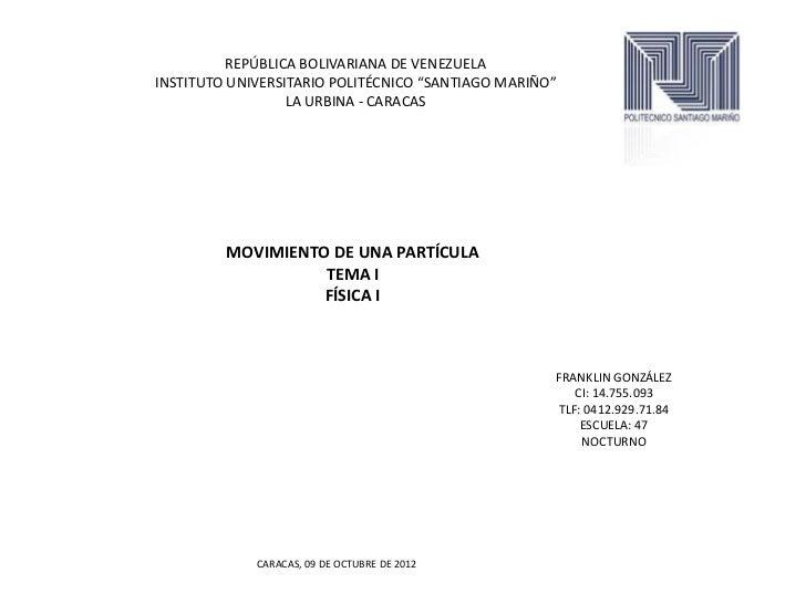 "REPÚBLICA BOLIVARIANA DE VENEZUELAINSTITUTO UNIVERSITARIO POLITÉCNICO ""SANTIAGO MARIÑO""                  LA URBINA - CARAC..."
