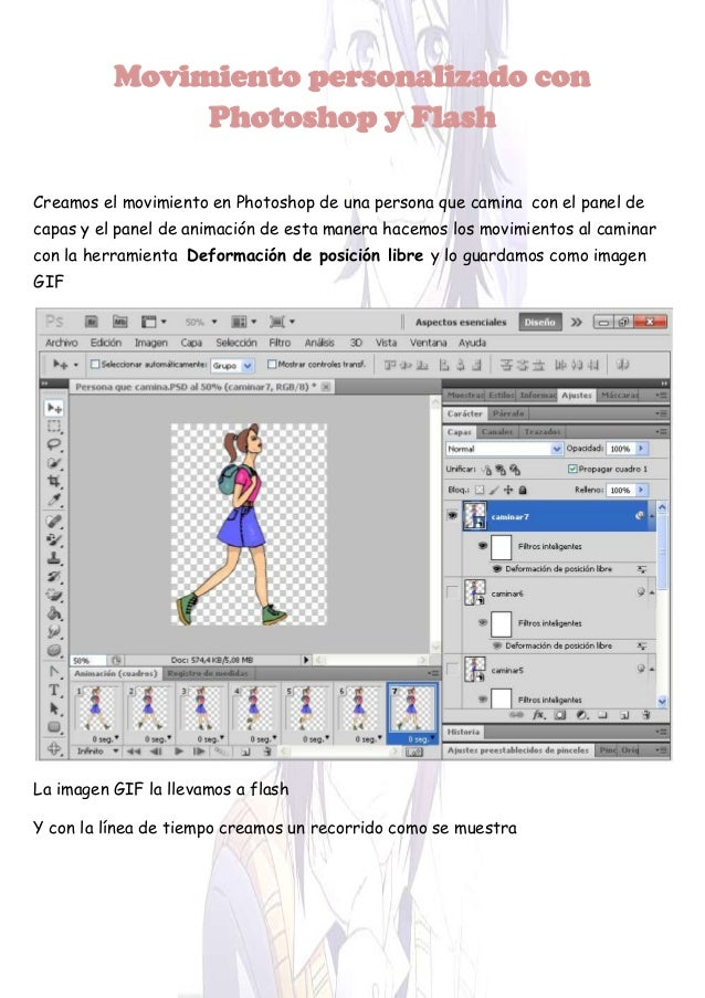 Movimiento personalizado con Photoshop y Flash Creamos el movimiento en Photoshop de una persona que camina con el panel d...
