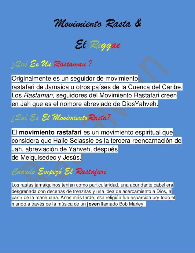 Movimiento Rasta &El Reggae¿Qué Es Un Rastaman ?Originalmente es un seguidor de movimientorastafari de Jamaica u otros paí...