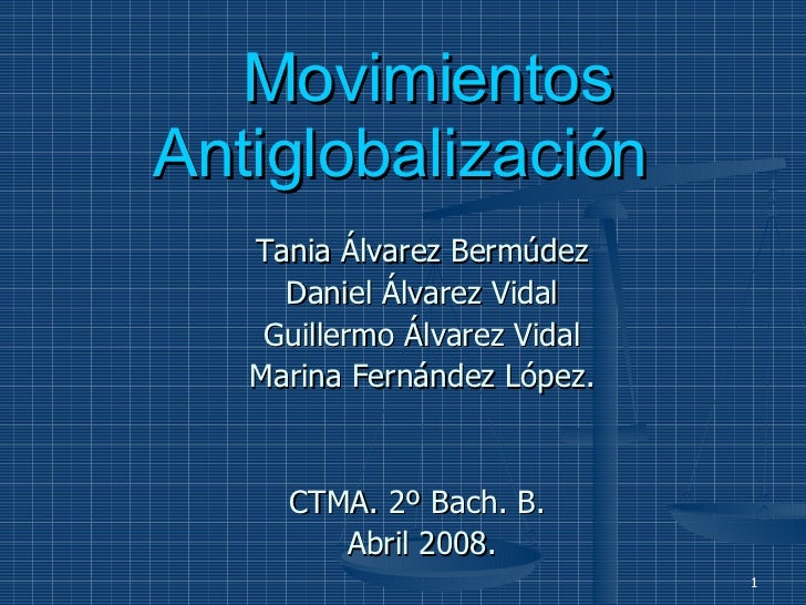 Tania Álvarez Bermúdez Daniel Álvarez Vidal Guillermo Álvarez Vidal Marina Fernández López. CTMA. 2º Bach. B.  Abril 2008....