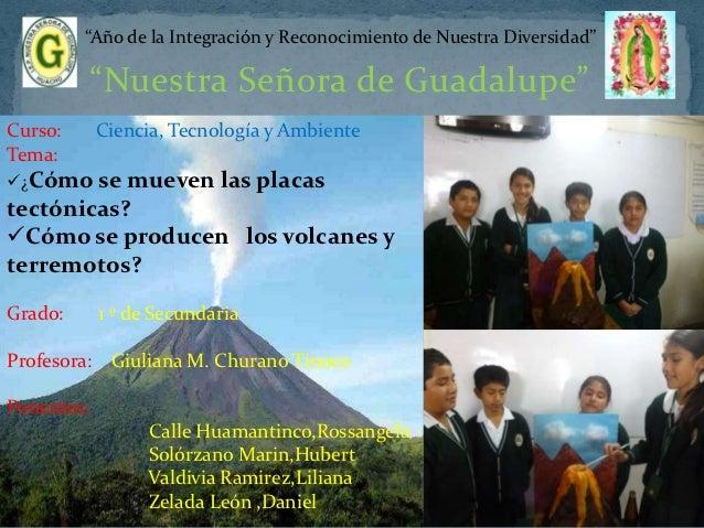 """""""Año de la Integración y Reconocimiento de Nuestra Diversidad""""            """"Nuestra Señora de Guadalupe""""Curso:      Ciencia..."""