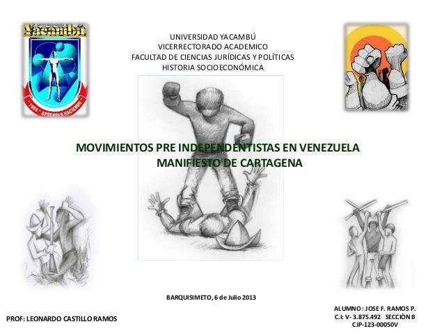 UNIVERSIDAD YACAMBÚ VICERRECTORADO ACADEMICO FACULTAD DE CIENCIAS JURÍDICAS Y POLÍTICAS HISTORIA SOCIOECONÓMICA MOVIMIENTO...