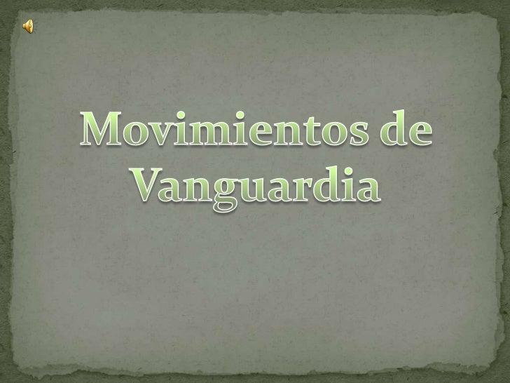 Movimientos de Vanguardia<br />