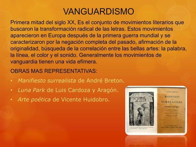 VANGUARDISMO Primera mitad del siglo XX, Es el conjunto de movimientos literarios que buscaron la transformación radical d...