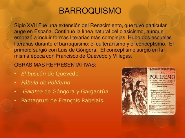 BARROQUISMO Siglo XVII Fue una extensión del Renacimiento, que tuvo particular auge en España. Continuó la línea natural d...