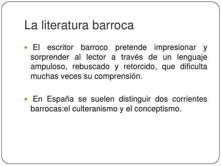 Recursos retóricos barrocos Antítesis: es el enfrentamiento de una frase o una palabra a otra de significación diferente ...