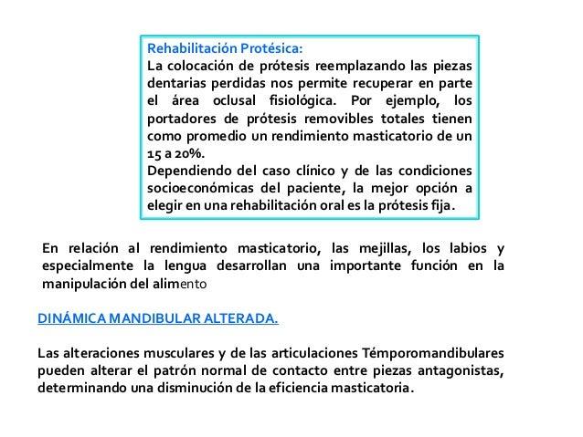 Rehabilitación Protésica:                La colocación de prótesis reemplazando las piezas                dentarias perdid...