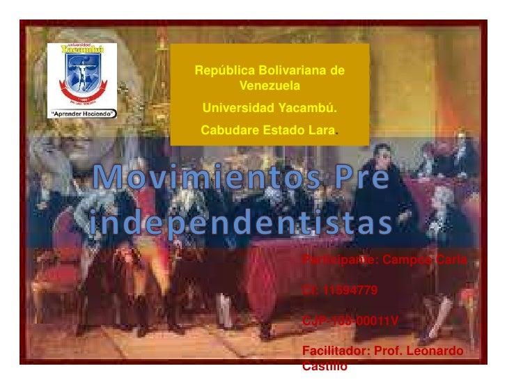 República Bolivariana de      Venezuela Universidad Yacambú. Cabudare Estado Lara.                 Participante: Campos Ca...