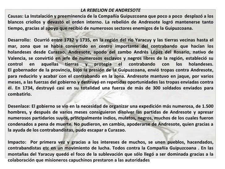 LA REBELION DE ANDRESOTE Causas: La Instalación y preeminencia de la Compañía Guipuzcoana que poco a poco  desplazó a los ...