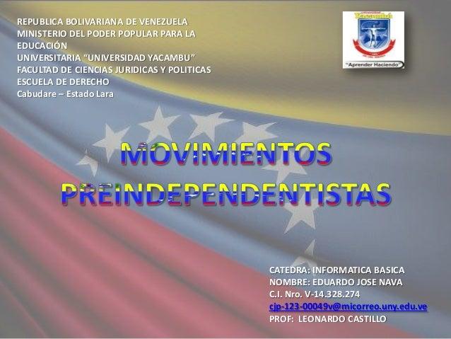 """REPUBLICA BOLIVARIANA DE VENEZUELA MINISTERIO DEL PODER POPULAR PARA LA EDUCACIÓN UNIVERSITARIA """"UNIVERSIDAD YACAMBU"""" FACU..."""