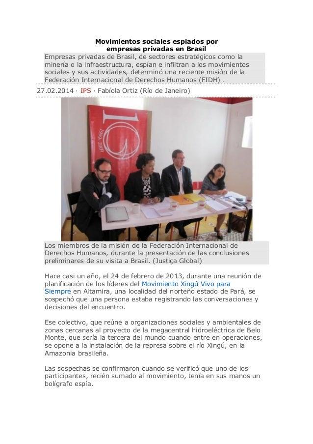 Movimientos sociales espiados por empresas privadas en Brasil Empresas privadas de Brasil, de sectores estratégicos como l...