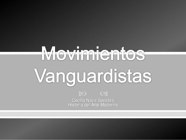 Movimientos vanguardistas for Tecnicas vanguardistas