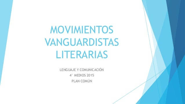 Movimientos vanguardistas literarias for Tecnicas vanguardistas