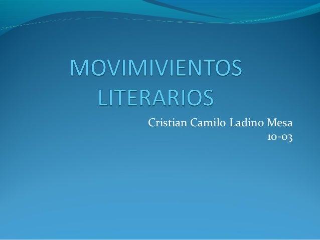 Cristian Camilo Ladino Mesa 10-03