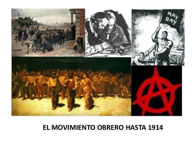 EL MOVIMIENTO OBRERO HASTA 1914