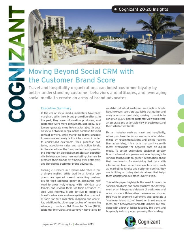 • Cognizant 20-20 Insights  Moving Beyond Social CRM with the Customer Brand Score Travel and hospitality organizations ca...