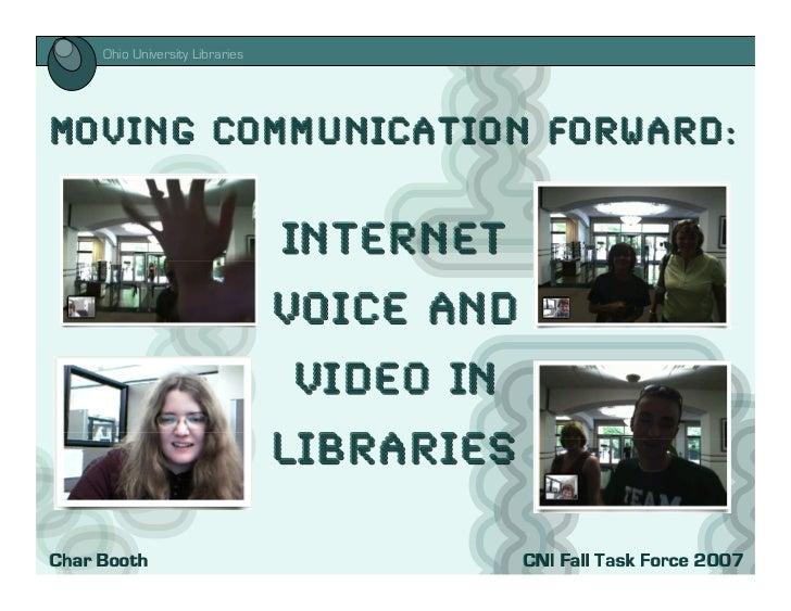 i      Ohio University Libraries     Mo vin g Comm unicatio n Forward:                                   Internet         ...