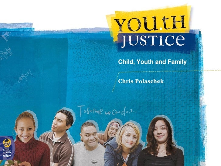 Child, Youth and Family  Chris Polaschek