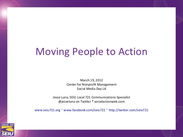 Moving People to Action                             March 19, 2012                    Center for Nonprofit Management     ...