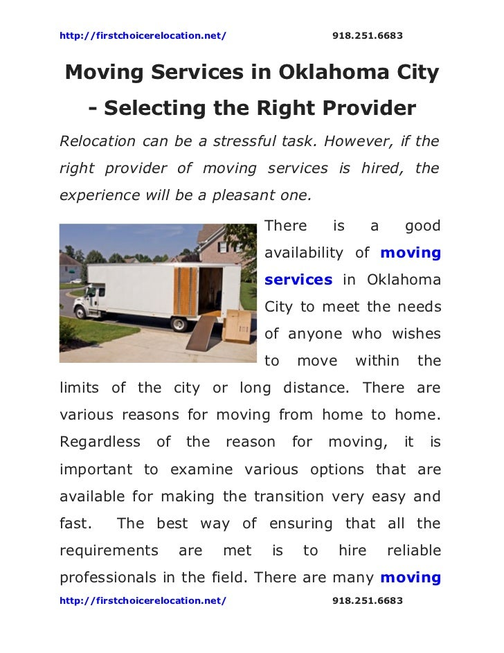 http://firstchoicerelocation.net/                918.251.6683Moving Services in Oklahoma City     - Selecting the Right Pr...