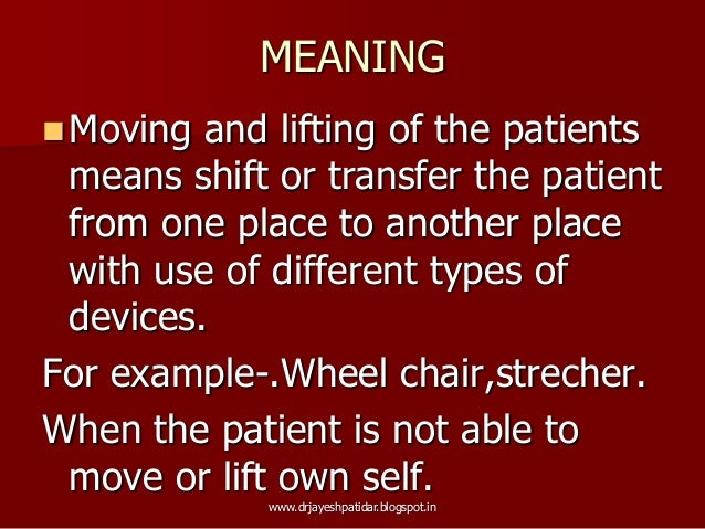 Moving And Lifting The Patient