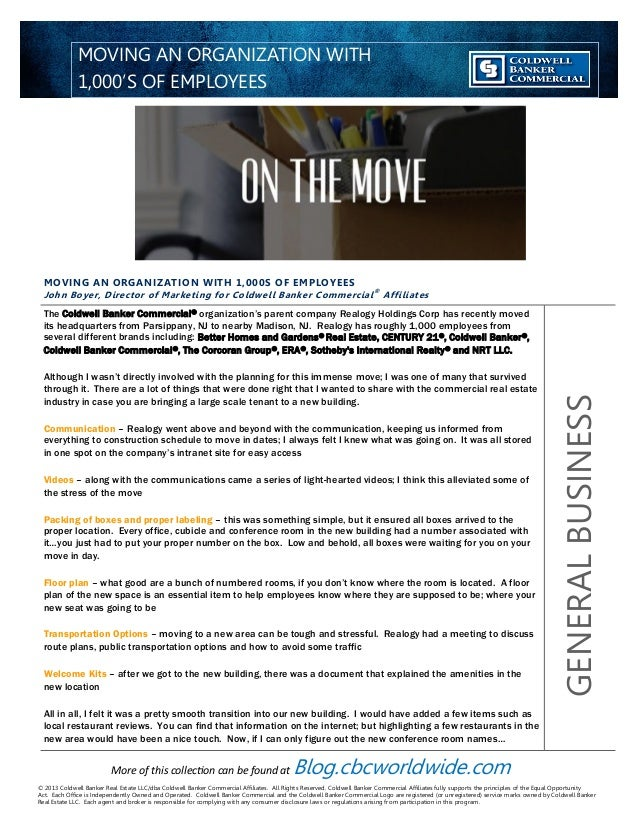 MOVING AN ORGANIZATION WITH 1,000S OF EMPLOYEES John Boyer, Director of Marketing for Coldwell Banker Commercial® Affiliat...