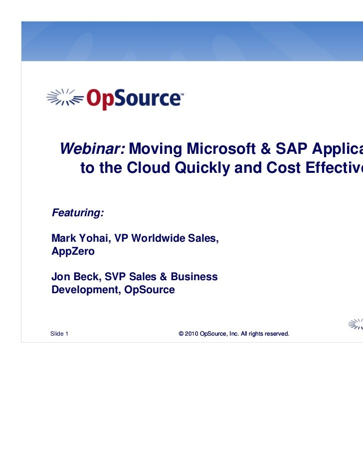 Webinar: Moving Microsoft & SAP Applications    to the Cloud Quickly and Cost EffectivelyFeaturing:Mark Yohai, VP Worldwid...