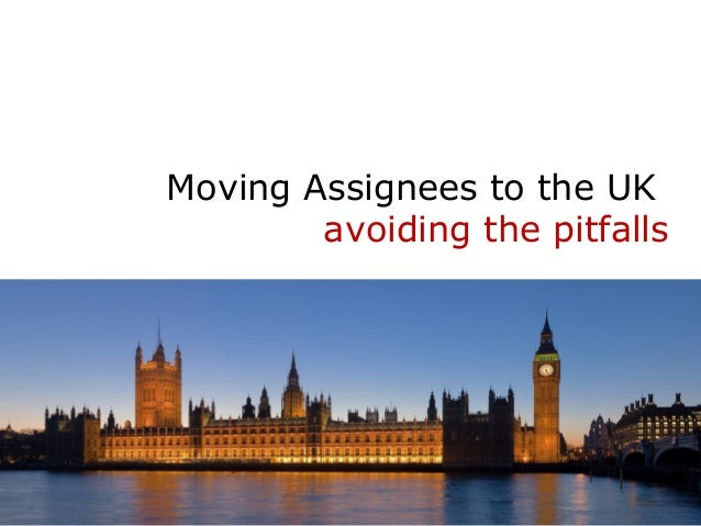 Moving Assignees to the UK avoiding the pitfalls