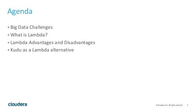 Moving Beyond Lambda Architectures with Apache Kudu Slide 2
